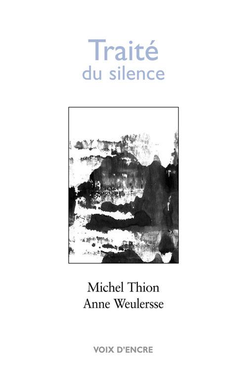 Traité du silence - 1
