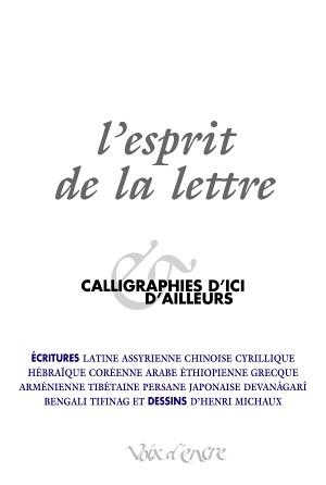 L'esprit de la lettre, calligraphies d'ici & d'ailleurs - 1
