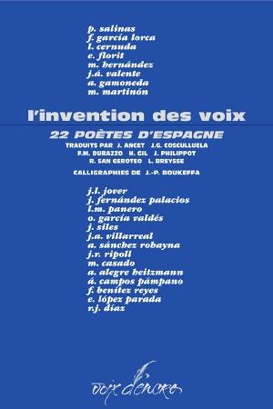 L'invention des voix, 22 poètes d'Espagne - 1