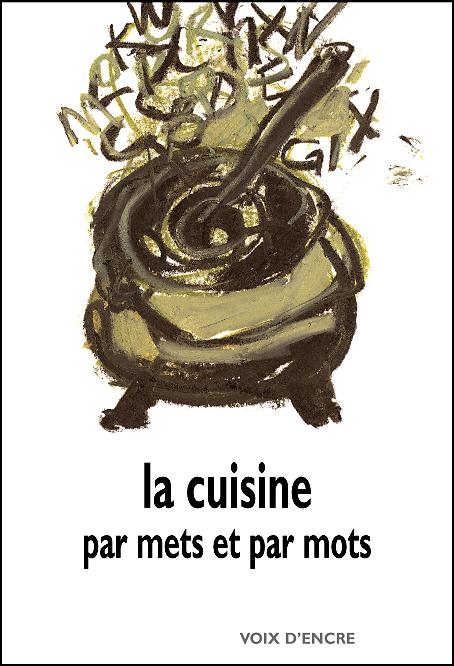 La cuisine par mets et par mots - 1
