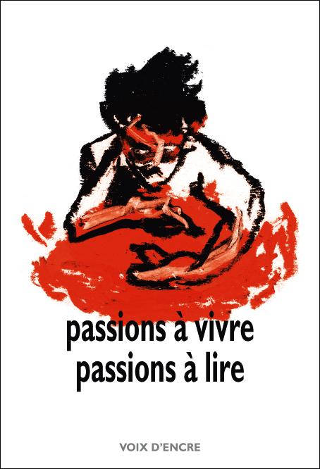 Passions à vivre, passions à lire - 1