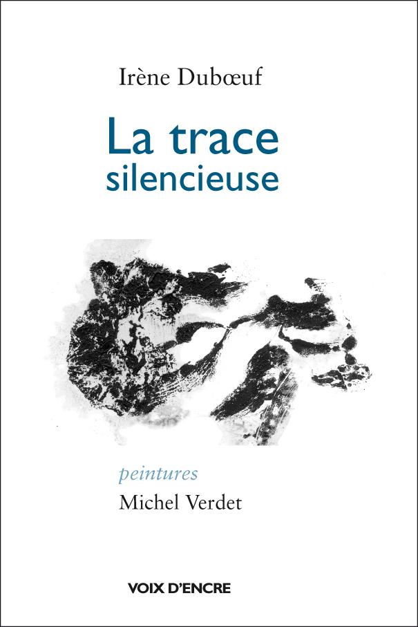 La trace silencieuse - 1