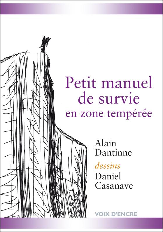 Petit manuel de survie en zone tempérée - 1