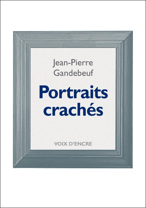 Portraits crachés - 1