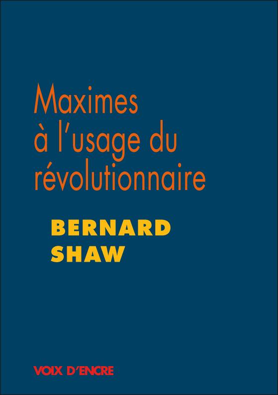 Maximes à l'usage du révolutionnaire - 1