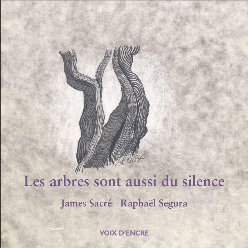 Les arbres sont aussi du silence - 1