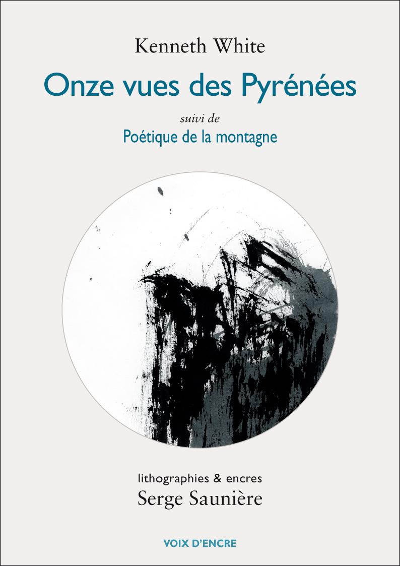 Onze vues des Pyrénées, suivi de Poétique de la montagne - 1