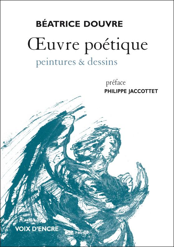 Oeuvre poétique, peintures et desssins - 1